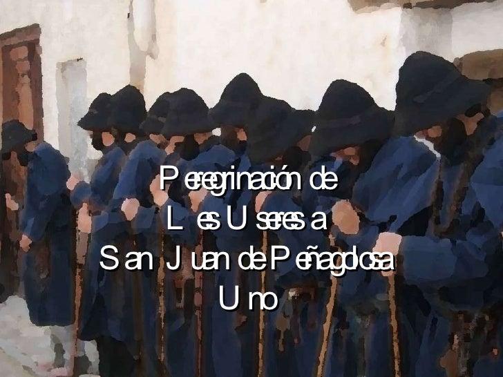 Peregrinación  de Les  Useres  a San  Juan  de  Peñagolosa Uno