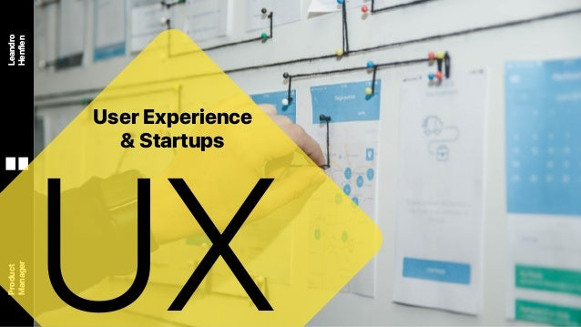 Leandro Henflen Product Manager UX User Experience & Startups