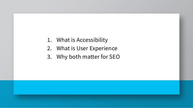 User Experience and Accessibility  - BrightonSEO March 2021 Slide 3