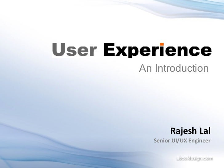 Rajesh Lal Senior UI/UX Engineer An Introduction