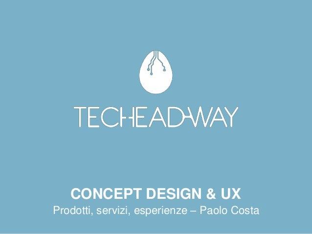 CONCEPT DESIGN & UXProdotti, servizi, esperienze – Paolo Costa