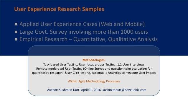Methodologies: Task-based User Testing, User focus groups Testing, 1:1 User interviews Remote moderated User Testing (Onli...