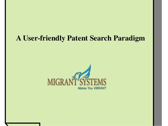 A User-friendly Patent Search Paradigm