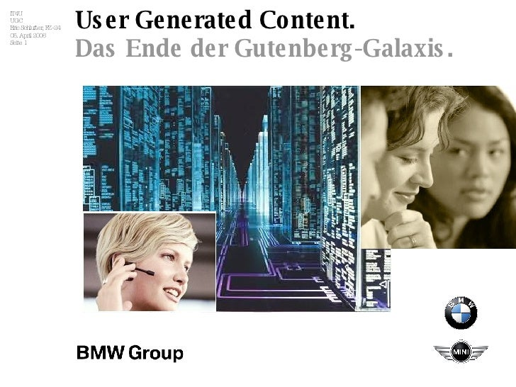User Generated Content. Das Ende der Gutenberg-Galaxis.