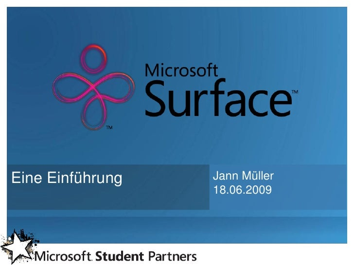 Eine Einführung   Jann Müller                   18.06.2009