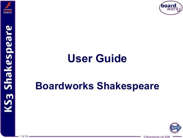 User Guide          Boardworks Shakespeare1 of 141 of 14                      © Boardworks Ltd 2006                       ...