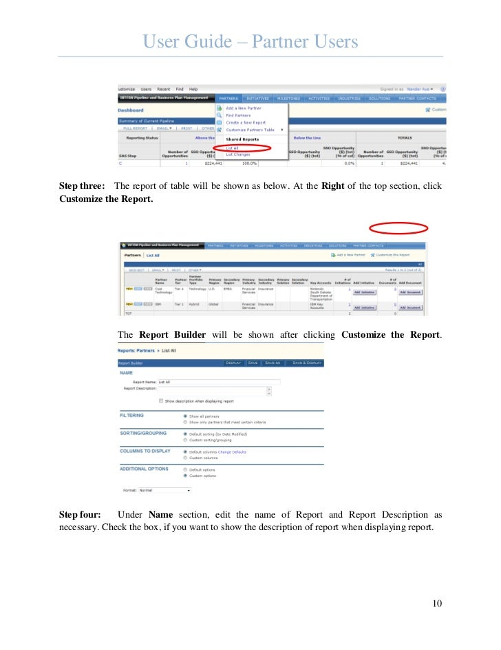 User Guide – Partner UsersStep three: The report of table will be shown as below. At the Right of the top section, clickCu...