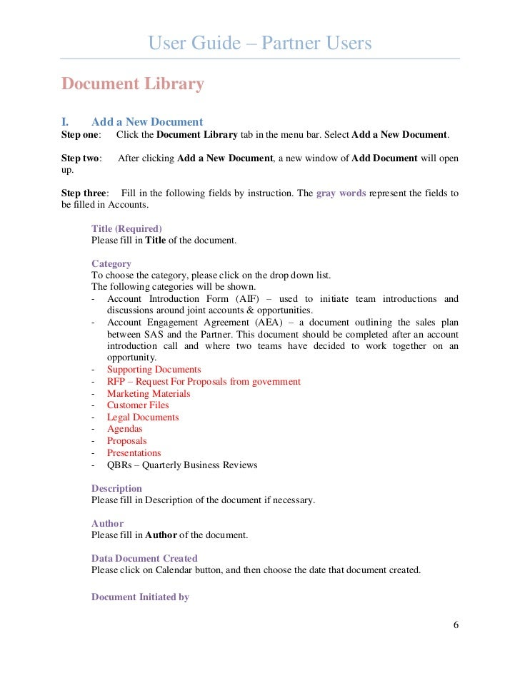 User Guide – Partner UsersDocument LibraryI.     Add a New DocumentStep one:    Click the Document Library tab in the menu...