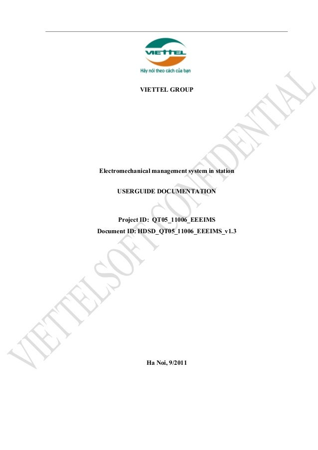 VIETTEL GROUP Electromechanical management system in station USERGUIDE DOCUMENTATION Project ID: QT05_11006_EEEIMS Documen...