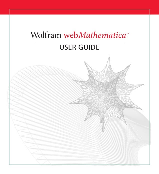 USER GUIDE webMathematica™ Wolfram