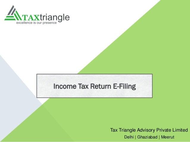 Tax Triangle Advisory Private Limited Delhi | Ghaziabad | Meerut Income Tax Return E-Filing