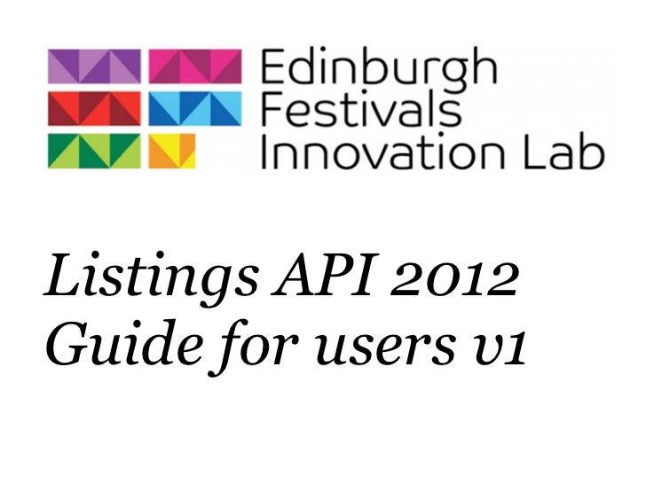 Listings API 2012Guide for users v1