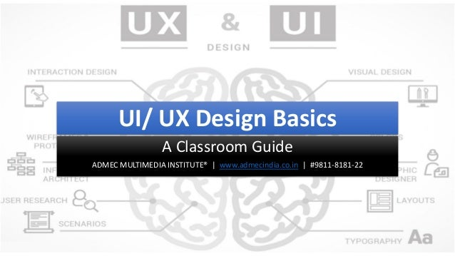User Interface And User Experience Ui Ux Design Basics