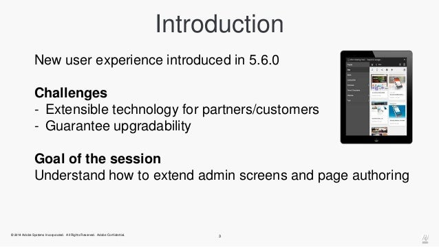 Introduction  New user experience introduced in 5.6.0  Challenges  - Extensible technology for partners/customers  - Guara...