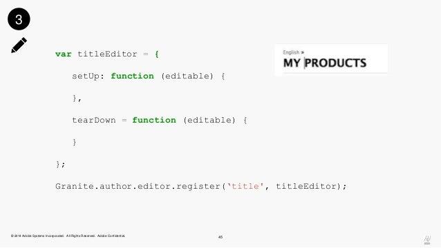 var titleEditor = {  setUp: function (editable) {  },  tearDown = function (editable) {  }  };  Granite.author.editor.regi...