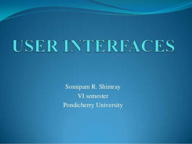 Somipam R. Shimray VI semester Pondicherry University