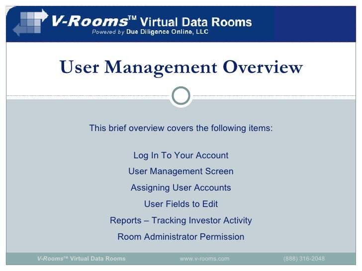 User Management Overview This brief overview covers the following items: Log In To Your Account User Management Screen Ass...