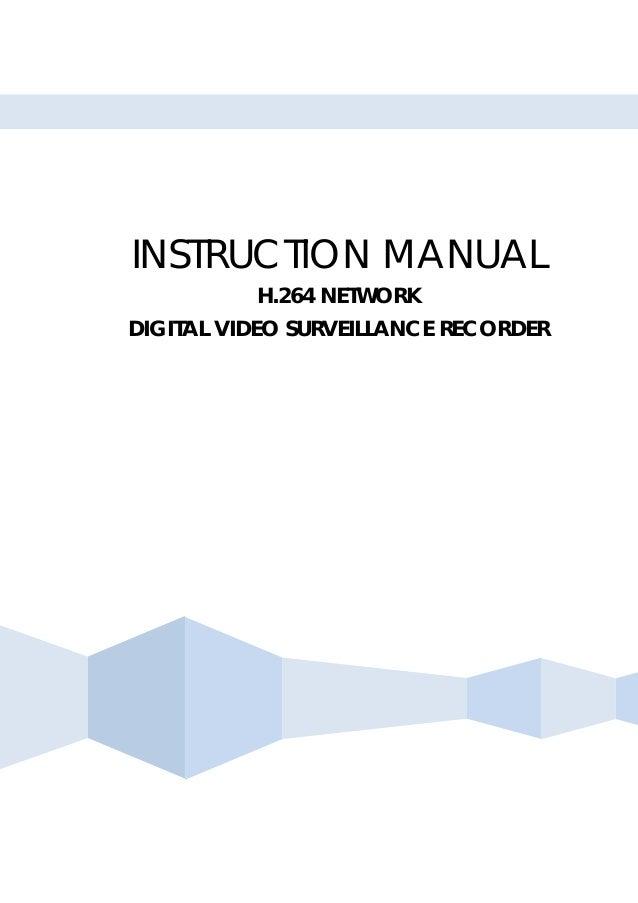 INSTRUCTION MANUALH.264 NETWORKDIGITAL VIDEO SURVEILLANCE RECORDER
