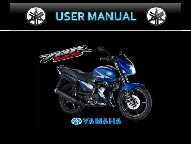 Welcome to theYamaha world of motorcycling! As the owner of the YBR125, you are benefiting from Yamaha's vast experience a...
