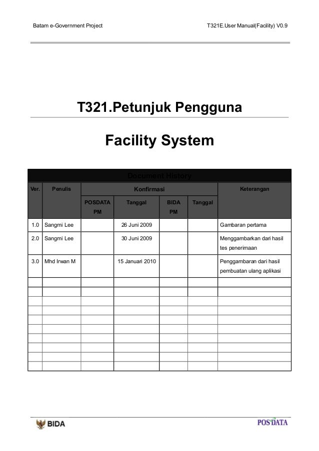 Batam e-Government Project  T321E.User Manual(Facility) V0.9  T321.Petunjuk Pengguna  Facility System Document History Ver...
