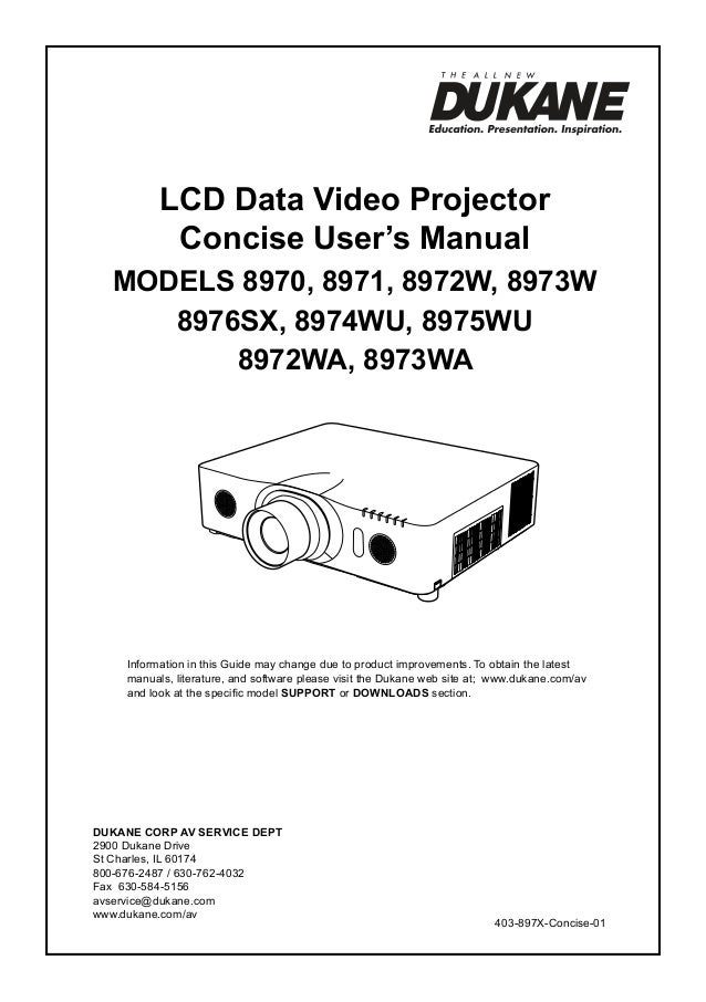 LCD Data Video Projector Concise User's Manual ModelS 8970, 8971, 8972W, 8973W 8976SX, 8974WU, 8975WU 8972WA, 8973WA  Info...