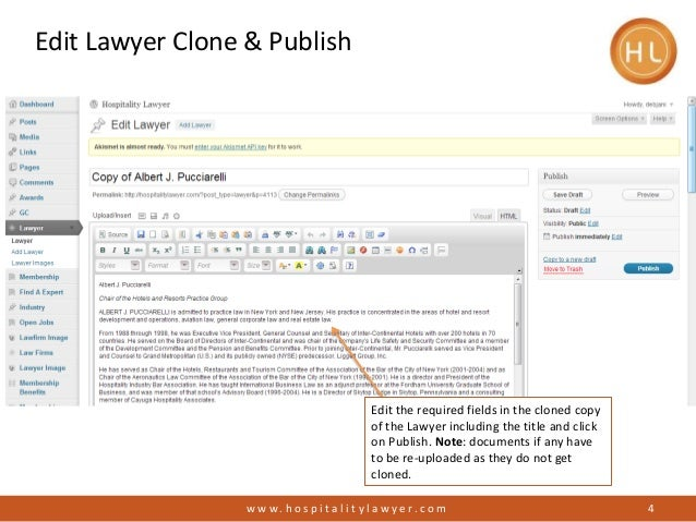 Edit Lawyer Clone & Publishw w w . h o s p i t a l i t y l a w y e r. c o m 4Edit the required fields in the cloned copyof...