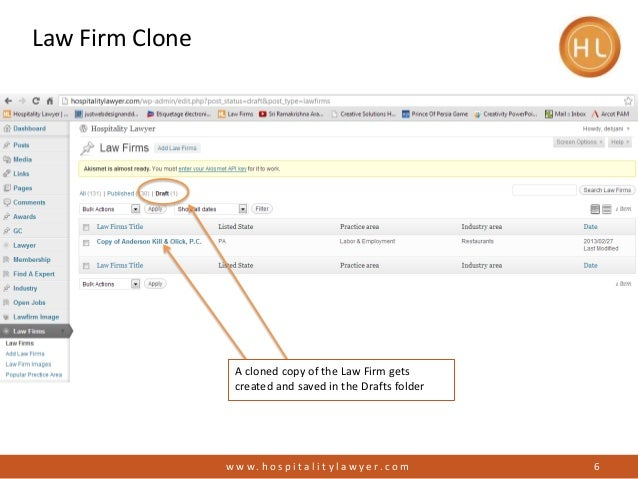 Law Firm Clone6w w w . h o s p i t a l i t y l a w y e r. c o mA cloned copy of the Law Firm getscreated and saved in the ...