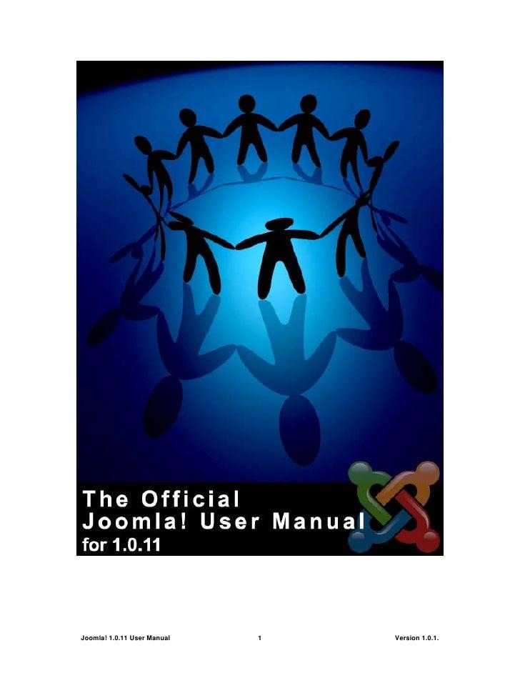 Joomla! 1.0.11 User Manual   1   Version 1.0.1.