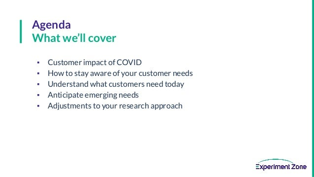 User needs & Covid-19: How to tune into your customer needs during rapidly changing times Slide 3