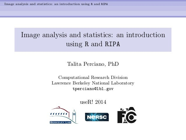 Image analysis and statistics: an introduction using R and RIPA Image analysis and statistics: an introduction using R and...