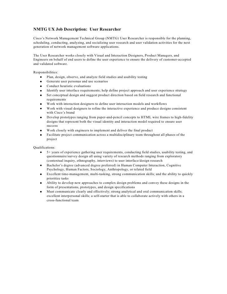 NMTG UX Job Description: User ResearcherCisco's Network Management Technical Group (NMTG) User Researcher is responsible f...