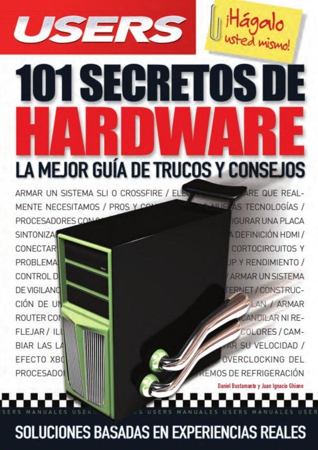101 HARD.qxp  08/04/2010  13:45  PÆgina 1  Este libro es una guía visual y práctica para conocer los secretos mejor guarda...