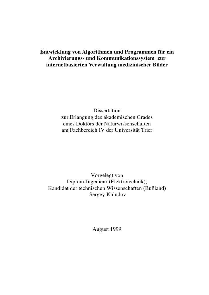 Entwicklung von Algorithmen und Programmen für ein    Archivierungs- und Kommunikationssystem zur   internetbasierten Verw...
