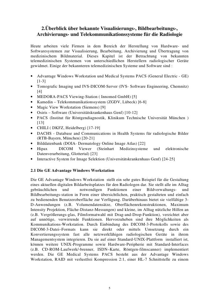 2.Überblick über bekannte Visualisierungs-, Bildbearbeitungs-,     Archivierungs- und Telekommunikationssysteme für die Ra...