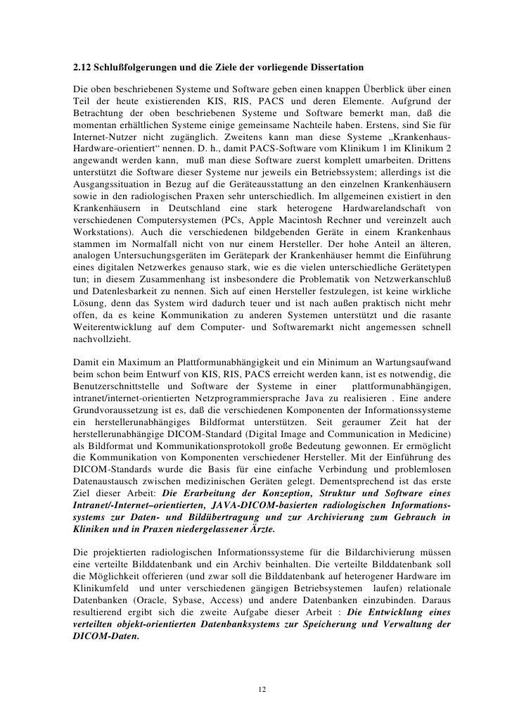 2.12 Schlußfolgerungen und die Ziele der vorliegende Dissertation  Die oben beschriebenen Systeme und Software geben einen...