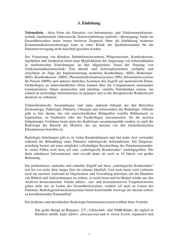 1. Einleitung  Telemedizin - diese Form des Einsatzes von Informations- und Telekommunikations- technik (multimediale elek...