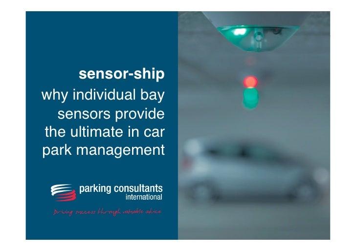 sensor-ship    why individual bay sensors provide the ultimate in car park management