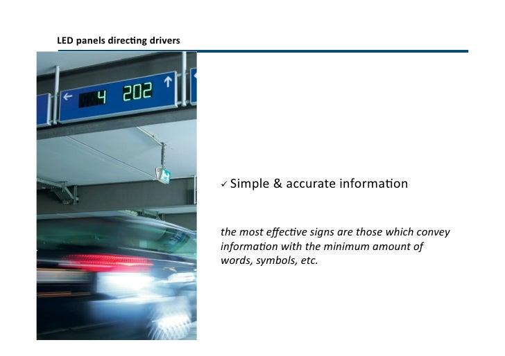 PGS – Design Components <ul><li>External Traffic Guidance </li></ul><ul><li>Car park entry information boards </li></ul><u...