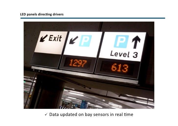 External Traffic Guidance  <ul><li>Large format signage </li></ul><ul><li>Includes static direction to the most appropriat...