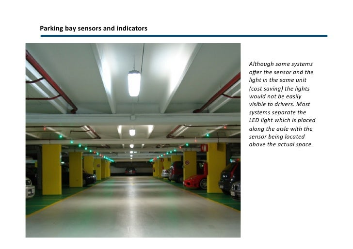 LED panels directing drivers  <ul><li>Data updated on bay sensors in real time </li></ul>