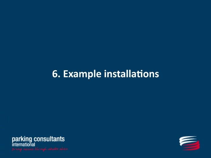 5. Example installations