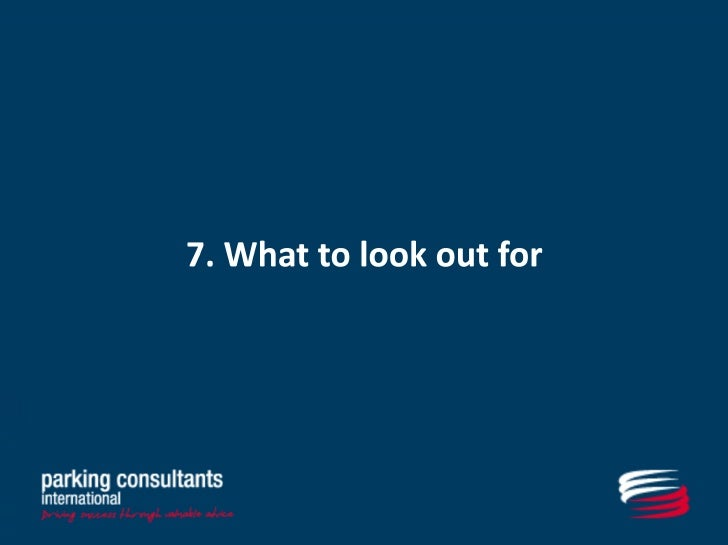 6. What to look out for
