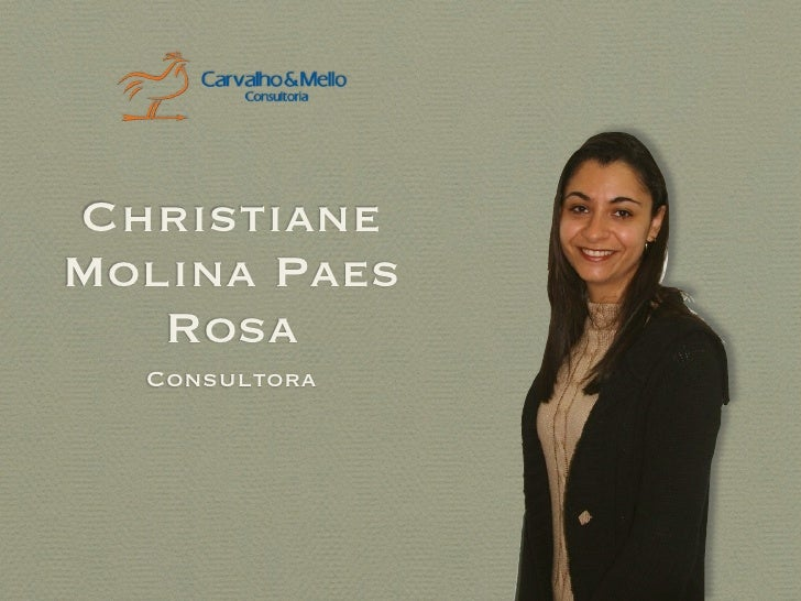 Christiane Molina Paes    Rosa   Consultora