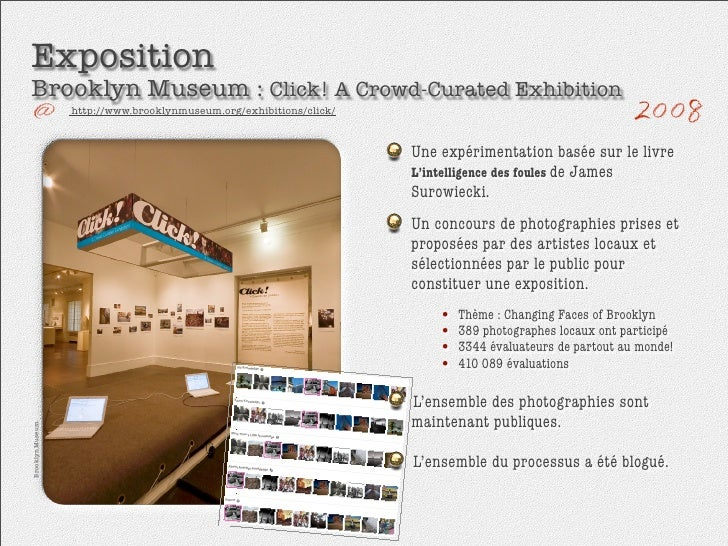 Exposition Brooklyn Museum : Click! A Crowd-Curated Exhibition                   http://www.brooklynmuseum.org/exhibitions...