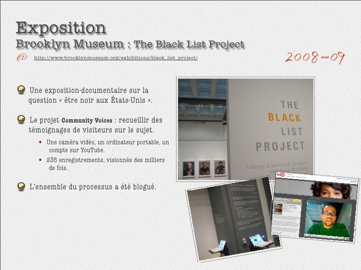 Exposition Brooklyn Museum : The Black List Project    http://www.brooklynmuseum.org/exhibitions/black_list_project/      ...