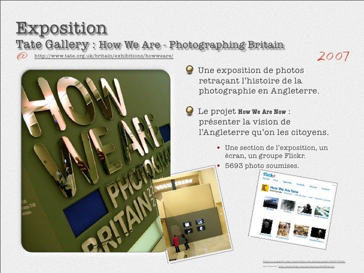 Exposition Tate Gallery : How We Are - Photographing Britain    http://www.tate.org.uk/britain/exhibitions/howweare/      ...