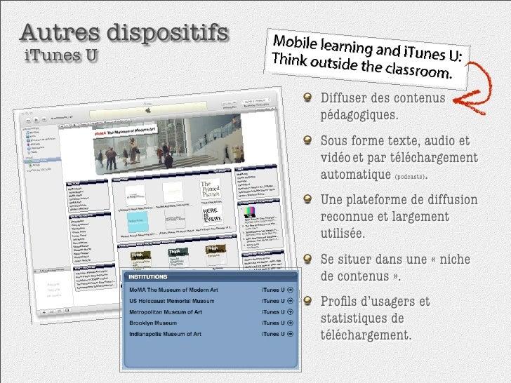 Autres dispositifs iTunes U                       Diffuser des contenus                      pédagogiques.                ...