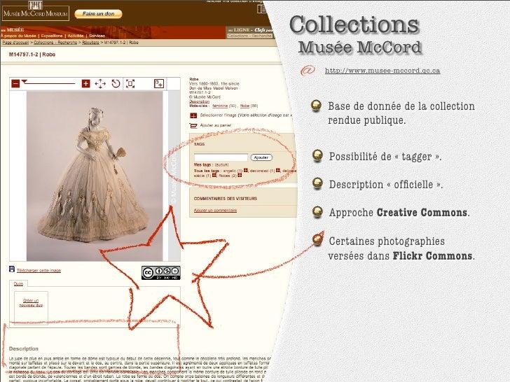 Collections Musée McCord    http://www.musee-mccord.qc.ca        Base de donnée de la collection    rendue publique.      ...