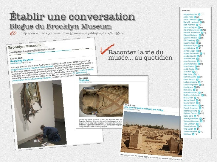 Établir une conversation Blogue du Brooklyn Museum   http://www.brooklynmuseum.org/community/blogosphere/bloggers         ...