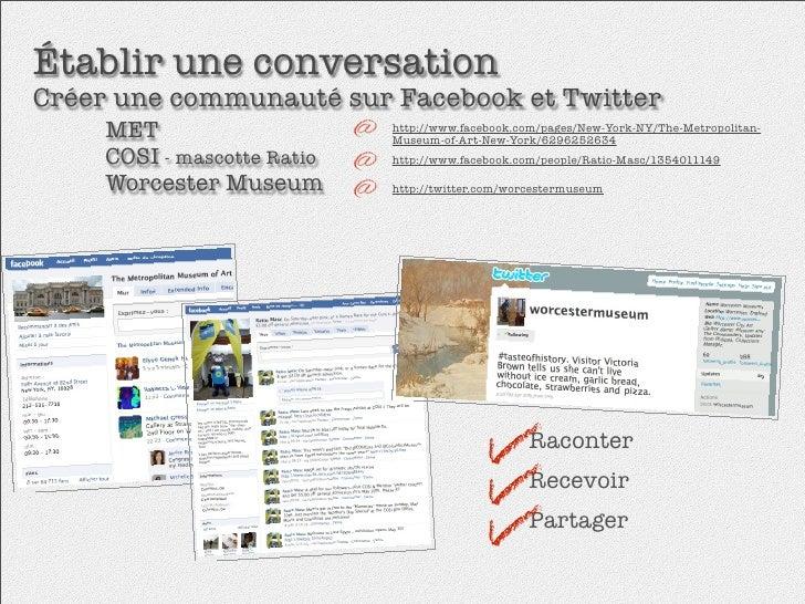 Établir une conversation Créer une communauté sur Facebook et Twitter   MET                 http://www.facebook.com/page...